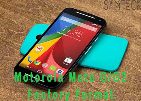 How to Factory Format Motorola Moto G/G2 with Steps, Hard