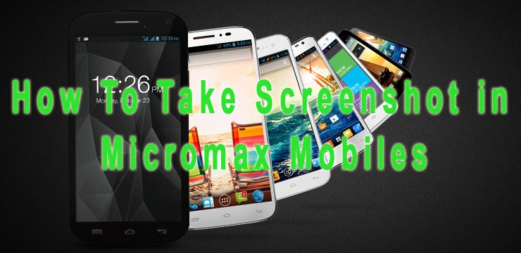 how to take screenshot in micromax canvsa mobile