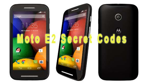 Motorola Moto e2 secret codes
