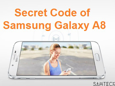 samsung galaxy a8 secret codes