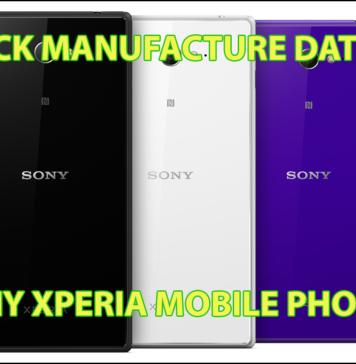 sony xperia manufacture date